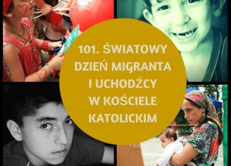 """101. Dzień Migranta i Uchodźcy – """"Kościół bez granic Matką wszystkich"""""""